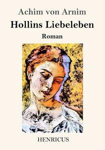 Hollins Liebeleben