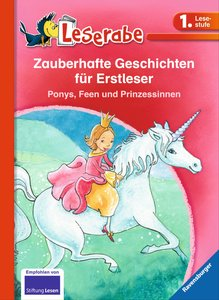 Leserabe: Zauberhafte Geschichten für Erstleser. Ponys, Feen und