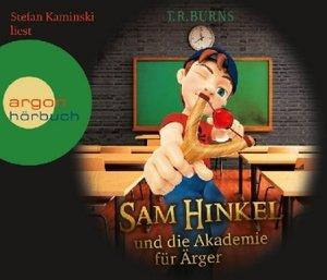 Sam Hinkel und die Akademie für Ärger