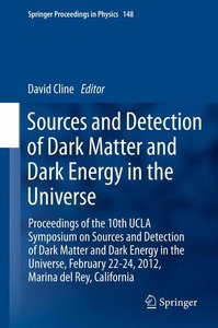 Sources and Detection of Dark Matter and Dark Energy in the Univ