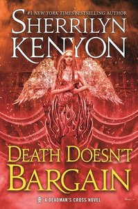 Death Doesn\'t Bargain: A Deadman\'s Cross Novel