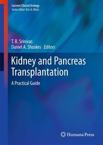 Kidney and Pancreas Transplantation: A Practical Guide