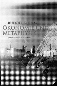 Ökonomie und Metaphysik