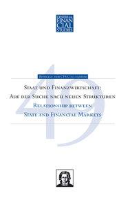 Staat und Finanzwirtschaft: Auf der Suche nach neuen Strukturen