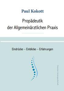 Propädeutik der Allgemeinärztlichen Praxis