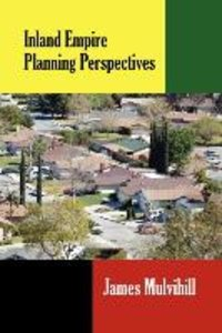 Inland Empire Planning Perspectives