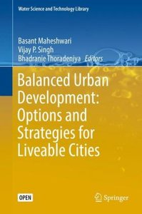 Balanced Urban Development: Options and Strategies for Liveable