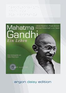 Mahatma Gandhi. Ein Leben (DAISY Edition)