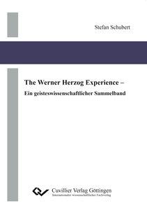 The Werner Herzog Experience