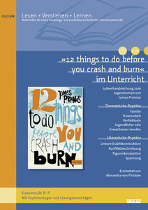 »12 things to do before you crash and burn« im Unterricht