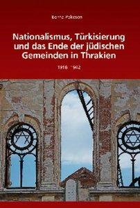 Nationalismus, Türkisierung und das Ende der jüdischen Gemeinden