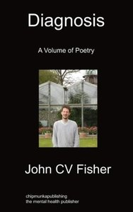 Diagnosis: A Volume of Poetry