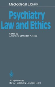 Psychiatry - Law and Ethics