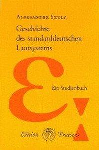 Geschichte des standarddeutschen Lautsystems