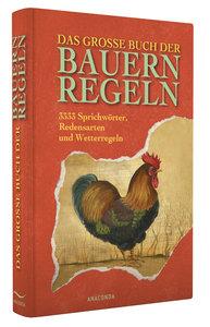Das große Buch der Bauernregeln