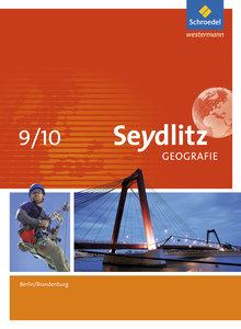 Seydlitz Geografie 9 / 10. Schülerband. Berlin und Brandenburg