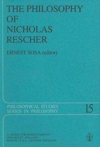 The Philosophy of Nicholas Rescher