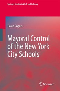 Mayoral Control of the New York City Schools