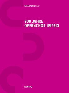 200 Jahre Opernchor Leipzig
