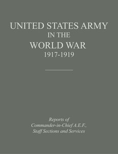 United States Army in the World War 1917-1919