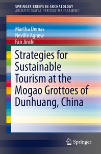 Strategies for Sustainable Tourism at the Mogao Grottoes of Dunh