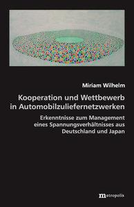 Kooperation und Wettbewerb in Automobilzuliefernetzwerken