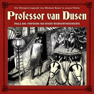 Professor van Dusens Weihnachtsgeschichte (Neue Fä