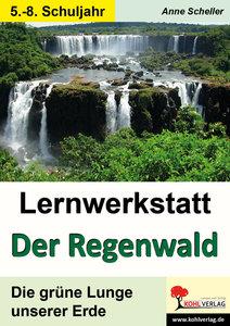"""Lernwerkstatt """"Der Regenwald"""""""