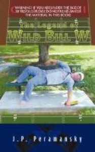 The Legend of Wild Bill W