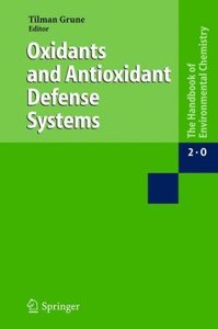 Oxidants and Antioxidant Defense Systems