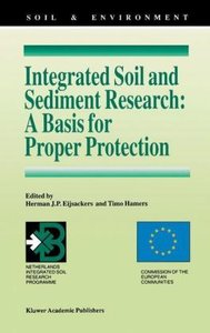Integrated Soil and Sediment Research: A Basis for Proper Protec
