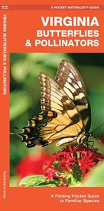 Virginia Butterflies & Pollinators: A Folding Pocket Guide to Fa