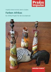Projekte für die Grundschule. Die Farben Afrikas