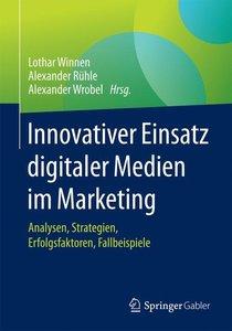 Innovativer Einsatz digitaler Medien im Marketing