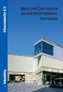 Haus der Geschichte Baden-Württemberg Stuttgart
