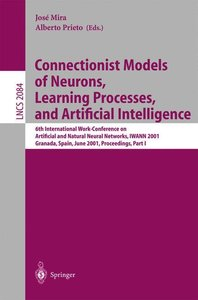 Connectionist Models of Neurons, Learning Processes, and Artific