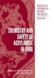 Chemistry and Safety of Acrylamide in Food