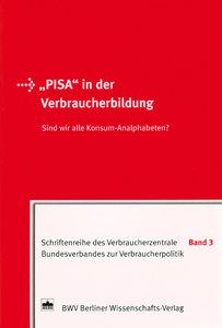 """""""PISA"""" in der Verbraucherbildung"""