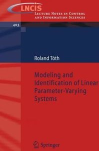 Modeling and Identification of Linear Parameter-Varying Systems