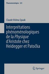 Interprétations phénoménologiques de la \'Physique\' d\'Aristote