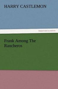 Frank Among The Rancheros