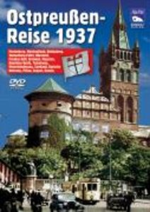 Ostpreußenreise 1937. DVD-Video