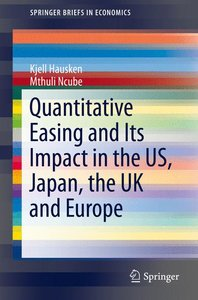 Quantitative Easing and Its Impact in the US, Japan, the UK and