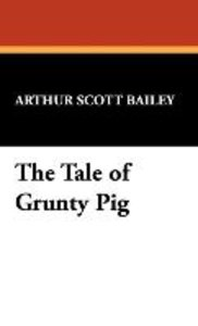 The Tale of Grunty Pig