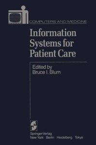Information Systems for Patient Care