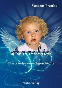 Annelie - Eine Kinderwunschgeschichte