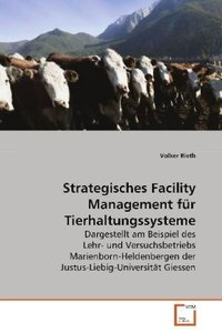 Strategisches Facility Management für Tierhaltungssysteme