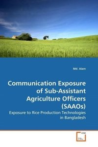 Communication Exposure of Sub-Assistant Agriculture Officers (SA