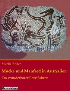 Mucke und Manfred in Australien
