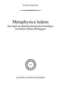 Metaphysica Ludens